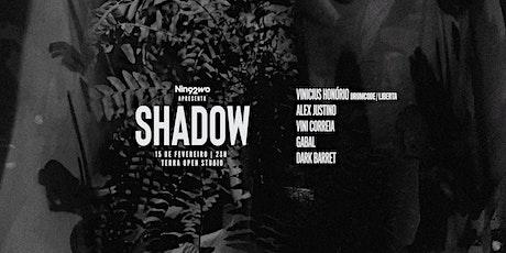 Shadow Apresenta: Vinicius Honorio (Drumcode) ingressos