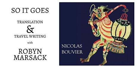 So It Goes - Bouvier, Translation and Travel Writing with Robyn Marsack tickets