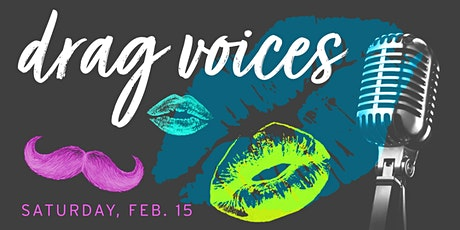 Lipstick on the Mic: Drag Voices tickets