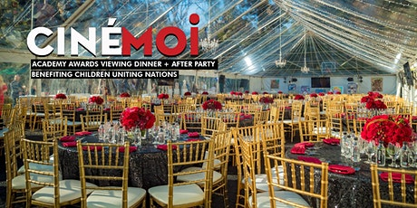 Cinémoi Academy Awards Black Tie Viewing Dinner &  Party Benefiting C.U.N. tickets