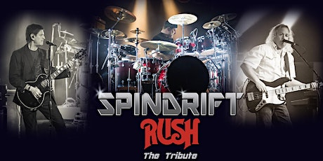 RUSH Tribute:   Spindrift tickets