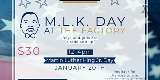 M.L.K. Day at The Factory
