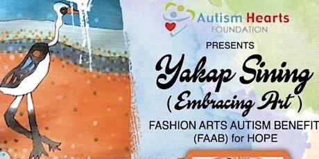 """YAKAP SINING"" Fashion for HOPE tickets"