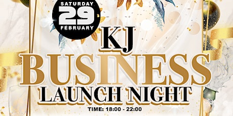 KJ Business Launch Night tickets
