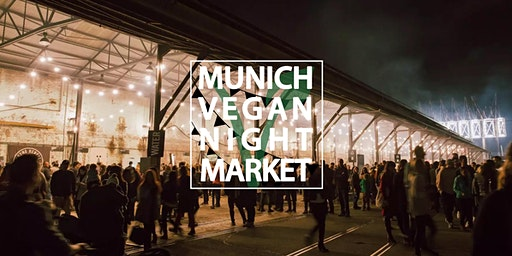 Munich Urban Night Market 2020 | VEGAN STREETFOOD DAY