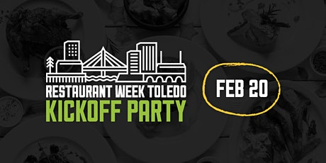 Restaurant Week Toledo Kickoff Party - SOLD OUT tickets