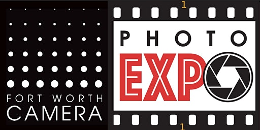 Fort Worth Foto Fest: Photo Expo 2020!