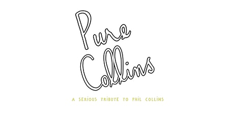 Pure Collins: A Tribute to Phil Collins tickets