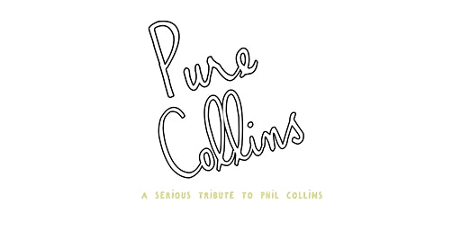 Pure Collins: A Tribute to Phil Collins