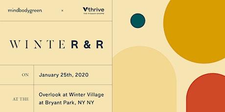 WinteR&R: A winter wellness experience tickets