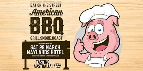 Maylands Hotel & Tasting Australia Eat on the Street American Style BBQ tickets
