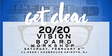 Get Clear 20/20 Vision Board Workshop tickets