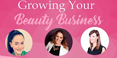 GROWING YOUR BEAUTY BUSINESS tickets