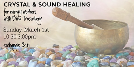 Crystal & Sound Healing for Energy Workers tickets
