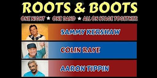 Roots & Boots feat. Sammy Kershaw, Collin Raye, & Aaron Tippin