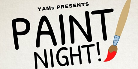 Y.A.M. Paint Night tickets