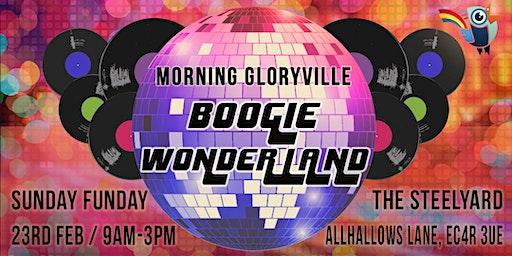 Morning Gloryville Boogie Wonderland Sunday Rave
