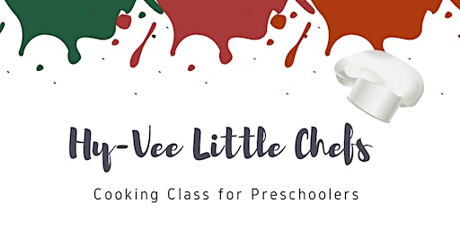 Little Chefs Valentines Day Edition Cooking Class (11am) W Circle Hy-Vee