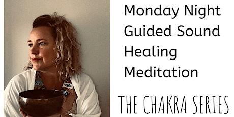 Monday Night Guided Sound Healing Meditation - Chakra Series - Sacral tickets