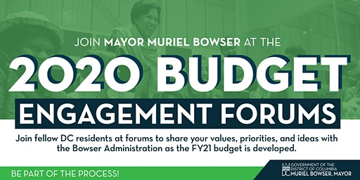 Mayor Muriel Bowser Presents the 2020 Budget Engagement Forums