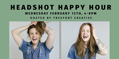 Headshot Happy Hour - February Edition tickets