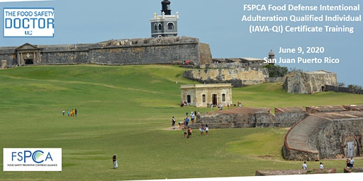 Food Defense FSPCA (IAVA-QI) Training Certificate: San Juan (Dorado) , PR