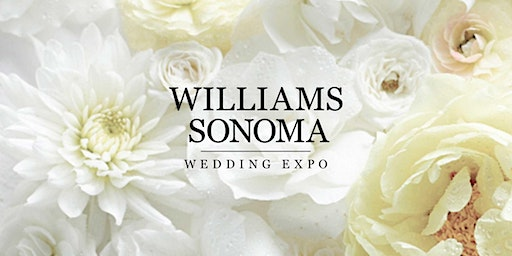 Williams Sonoma Wedding Expo in Dallas...Happily Ever Starts Here!