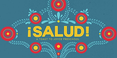 Fourth Annual ¡Salud! Dinner Supporting Joyce Preschool tickets