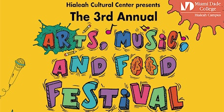 Hialeah Campus - 3rd Annual Art, Music, and Food Festival tickets