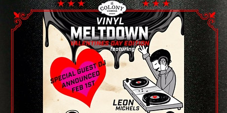 Vinyl Meltdown: Valentines Day Edition! tickets