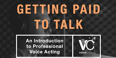 Stamford- Getting Paid to Talk, An Intro to Professional Voice Overs