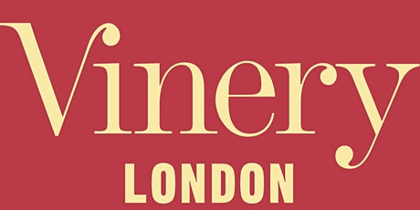 Vinery London - Valentine's Special tickets