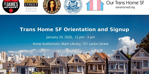 Trans Home SF Orientation and Signup