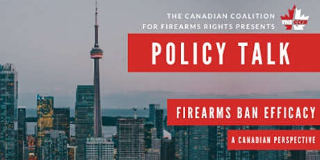 Policy Talk | Firearms Ban Efficacy: A Canadian Perspective tickets