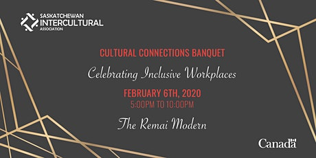 Cultural Connections Banquet - Celebrating Inclusive Workplaces tickets