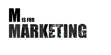 M is for MARKETING! tickets