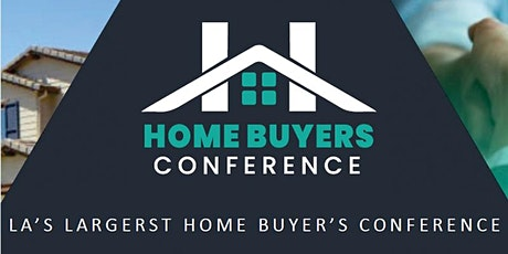 2020 Largest Los Angeles Home Buyer Conference! tickets