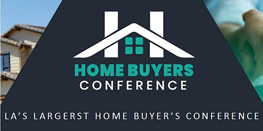 2020 Largest Los Angeles Home Buyer Conference!