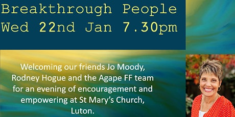 Breakthrough: worship, testimony, healing and ministry with Jo Moody tickets