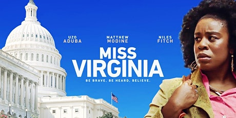 Movie Screening:  Miss Virginia starring Uzo Aduba tickets