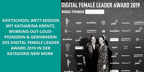 "SHIFTSCHOOL We77 Session: ""Working Out Loud"" mit Katharina Krentz (Bosch) Tickets"