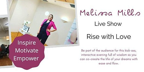 Melissa Mills Live - Rise with Love  tickets
