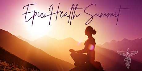 EPIC HEALTH SUMMIT tickets