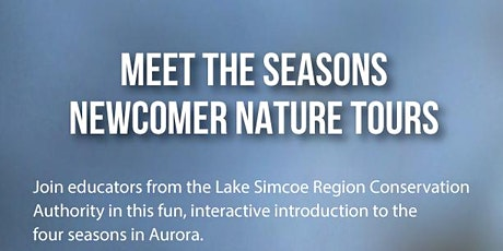 Meet the Seasons Newcomer Nature Tour (NEW winter date) tickets