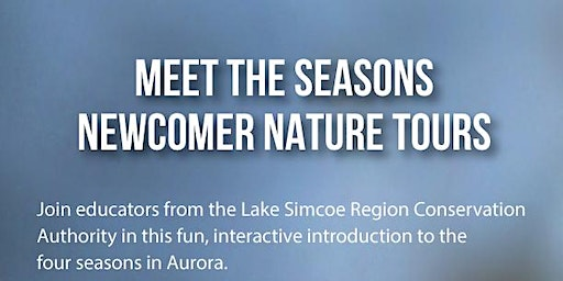 Meet the Seasons Newcomer Nature Tour (NEW winter date)