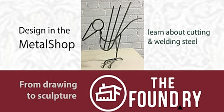 Drawing to Sculpture in the Metalshop @The Foundry tickets