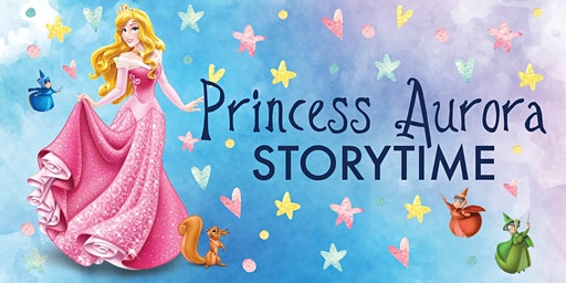 Sleeping Beauty Storytime & Princess Party