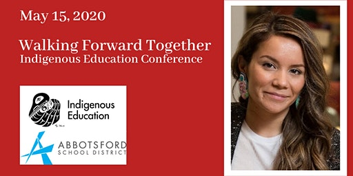Walking Forward Together: Indigenous Education Conference