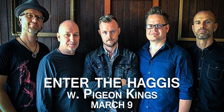 Enter the Haggis w/ The Pigeon Kings tickets