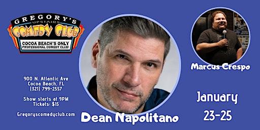 Dean Napolitano w/ Marcus Crespo! 1/23-25